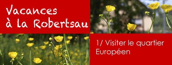 Vacances à la Robertsau : visiter le quartier Européen !