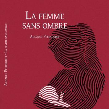 """""""La femme de l'ombre"""" d'Arnault Pfersdorff à la Parenthèse"""