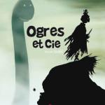 Vincent Wagner dédicace « Ogres et Cie » samedi 23 avril 2016 à la Parenthèse
