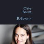 Rencontre avec Claire Berest pour son roman « Bellevue », Stock, 2016