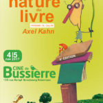 Salon de la nature du livre 4e édition au CINE de Bussierre les 4 et 5 novembre