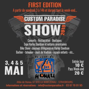 La première édition du Custom paradise Show à la cour de Honau