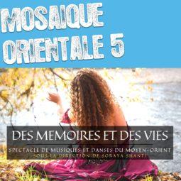 Mosaïque Orientale 5 « Des Mémoires et des Vies »