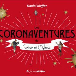 [Concours] : gagnez le livre de Daniel Kieffer : les coronaventures - MAJ