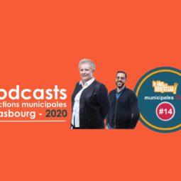 Podcast de la Robertsau #14 : Catherine Trautmann et Hakim Koraich - Faire Ensemble