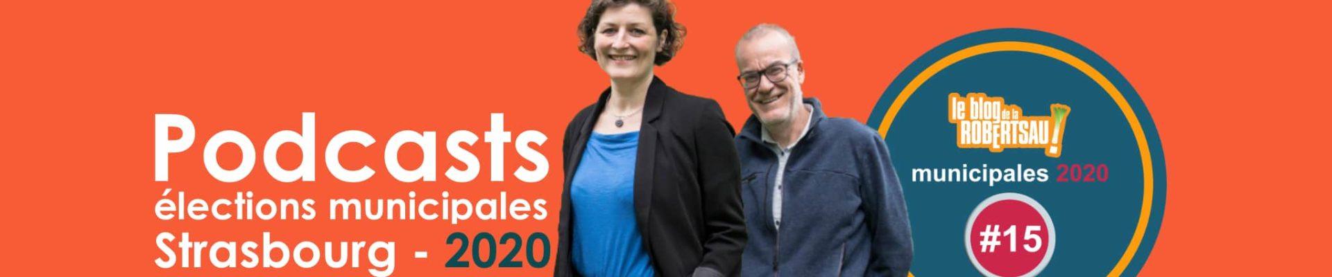 Podcast de la Robertsau #15 – Jeanne Barseghian et Marc Hoffsess – Strasbourg Ecologiste et Citoyenne