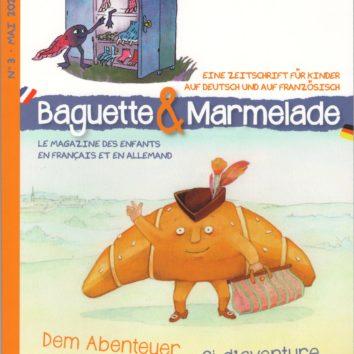 Baguette & Marmelade Le magazine franco-allemand pour les enfants N°3